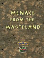 Menace from the Wasteland