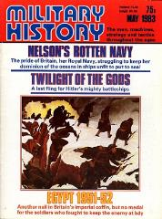 "#112 ""Nelson's Rotten Navy, Twilight of the Gods, Egypt 1951-52"""