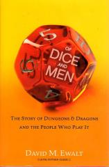 Of Dice and Men - The Story of Dungeons & Dragons and the People Who Play It
