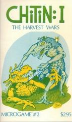 MicroGame #2 - Chitin I - The Harvest Wars (1st Printing)