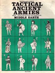 Tactical Ancient Armies - 2900 BC-1250 AD w/Armies of the Middle Earth
