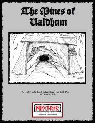 Mines of Valdhum, The
