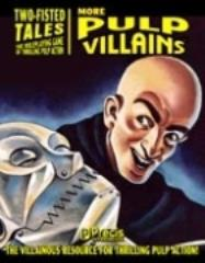 Two-Fisted Tales - More Pulp Villains