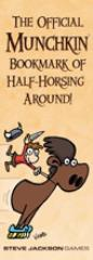 Official Munchkin Bookmark of Half-Horsing Around, The