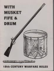 With Musket, Fife & Drum