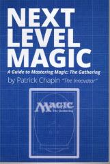 Next Level Magic - A Guide to Mastering Magic - The Gathering
