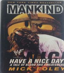 Mankind - Have a Nice Day!, A Tale of Blood and Sweatsocks