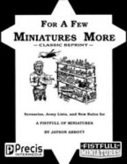 For a Few Miniatures More