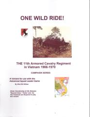One Wild Ride! - The 11th Armored Cavalry Regiment in Vietnam 1966-1970