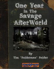 One Year in the Savage AfterWorld