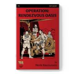 Operation - Rendezvous Oasis