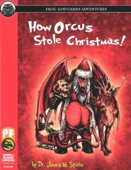 How Orcus Stole Christmas (Pathfinder, Noble Knight Exclusive)