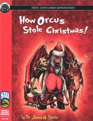 How Orcus Stole Christmas (Swords & Wizardry, Noble Knight Exclusive)