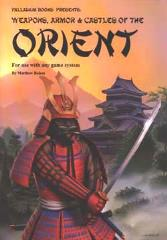 Weapons, Armor & Castles of the Orient