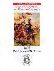 Special Study #2 - The Companion to The Habit of Victory, 1806 - The Autumn of No Return