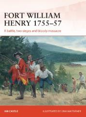 Fort William Henry 1755-57 (2nd Printing)