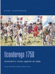 Ticonderoga 1758 - Montcalm's Victory Against All Odds
