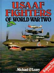 USAAF Fighters in World War II, Vol. 3 - P-59 to XP-83