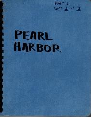 Pearl Harbor First Draft Copy 1 of 3