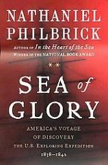 Sea of Glory - America's Voyage of Discovery, The U.S. Exploring Expedition 1838-1842