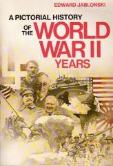 Pictorial History of the World War II Years, A