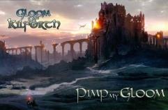 Gloom of Kilforth - Pimp My Gloom