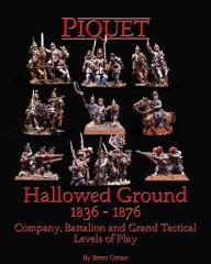 Hallowed Ground - Company, Battalion and Grand Tactical 1835-1878