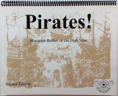 Pirates! - Miniature Battles on the High Seas (2rd Edition)