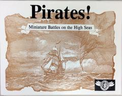 Pirates! - Miniatures Battles on the High Seas