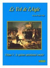 Le Vol de l'Aigle Vol. 2 - The Complete Operational System
