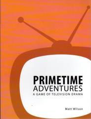 Primetime Adventures (2nd Printing)