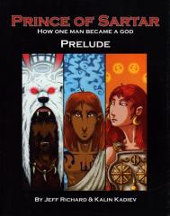 Prince of Sartar - How One Man Became God, Prelude