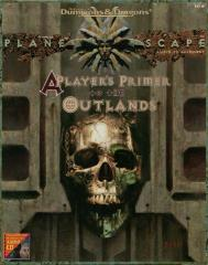 Player's Primer to the Outlands, A