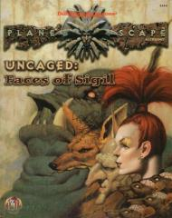 Uncaged - Faces of Sigil