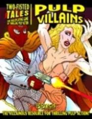 Two-Fisted Tales - Pulp Villains