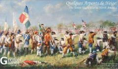 Quelques Arpents de Neige - The Seven Years War