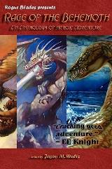Rage of the Behemoth - An Anthology of Heroic Adventure