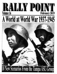 Rally Point Volume #16 - A World at World War 1937-1945