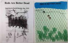 Reds are Better Dead - America in North Russia, January 1919