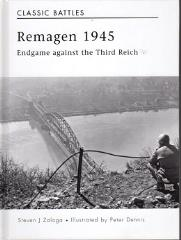 Remagen 1945 - Endgame against the Third Reich