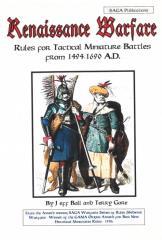 Renaissance Warfare - Tactical Miniature Battles 1494-1690 AD