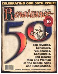 "#50 ""Renaissance Magazine's List of the Top 50 Alchemists and Scoundrels, Fanatics and Zealouts, the Powerful and Influential, the Saintly and the Bizarre Men and Women of the Middle Ages and Renaissance"""