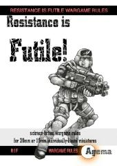Resistance is Futile! (1st Edition)