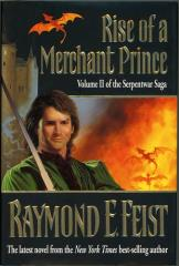 Serpentwar Saga, The #2 - Rise of a Merchant Prince