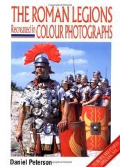 Roman Legions Recreated in Colour Photographs