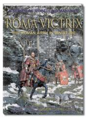 Roma Victrix - The Roman Army in Miniature
