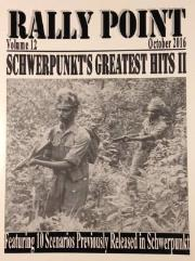 Rally Point Volume #12 - Schwerpunkt's Greatest Hits II