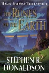 Last Chronicles of Thomas Covenant, The #1 - The Runes of the Earth