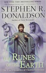 Last Chronicles of Thomas Covenant #1 - Runes of the Earth, The