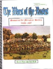 Wars of the Roses, The - Scenarios for Miniature Battles, 1455-1487